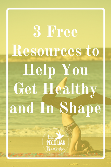 Free Resources to Help You Get Healthy and In Shape