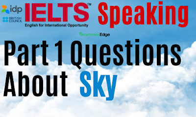 IELTS Speaking Questions About Sky