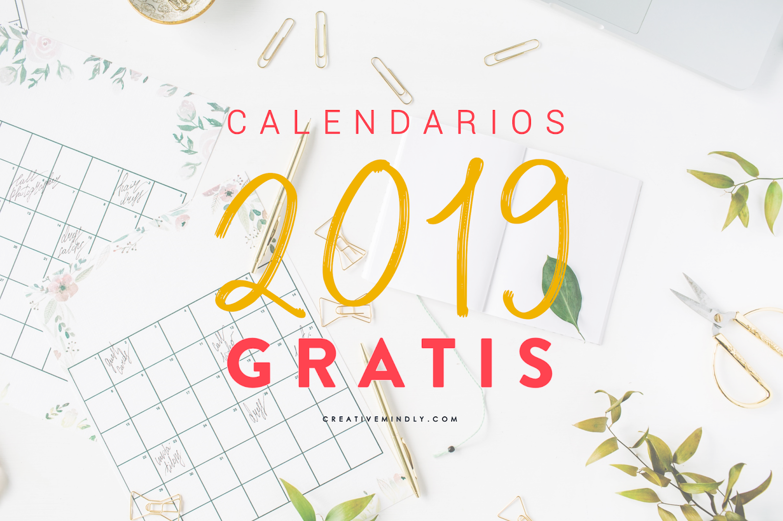 Creative Mindly: Calendarios imprimibles 2019