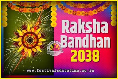 2038 Raksha Bandhan Date and Time, 2038 Raksha Bandhan Calendar