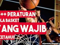 15+ Peraturan Bola Basket Yang Wajib Diketahui