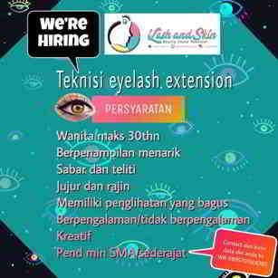 Lowongan Kerja Eyelash Extension dan Lash Lift