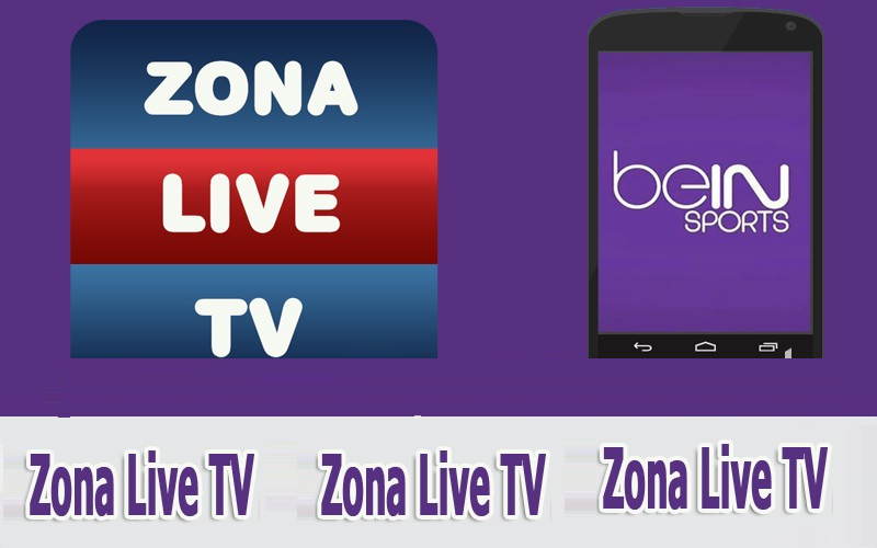 application zona tv live 2 7 apk pour regarder les cha nes bein sport derni re version cours. Black Bedroom Furniture Sets. Home Design Ideas