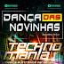 Technomania e Dj Luiz Dança a Das Novinhas