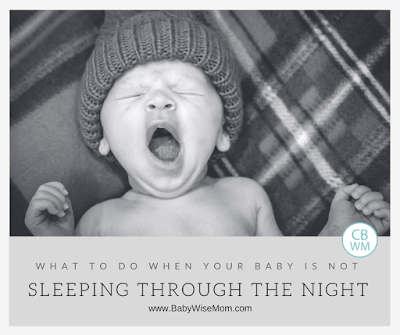 What to Do When Your Baby is Not Sleeping Through the Night