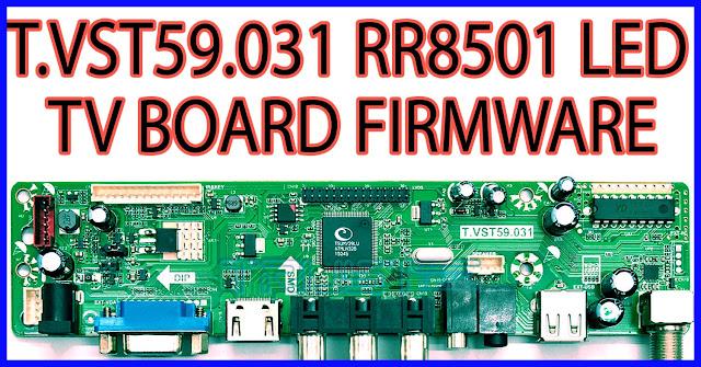 t.vst59.031 rr8501 led TV board firmware