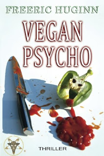http://entournantlespages.blogspot.fr/2017/07/vegan-psycho-freeric-huginn-peut-on.html