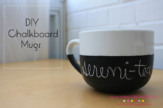 DIY CHALKBOARD MUG by: My So Called Organized Life