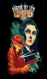 RkorWZb - BioShock Infinite Burial at Sea Episode 2-RELOADED