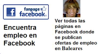 Páginas en Facebook Baleares, en donde se publican ofertas de empleo