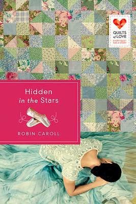 Hidden in the Stars by Robin Caroll