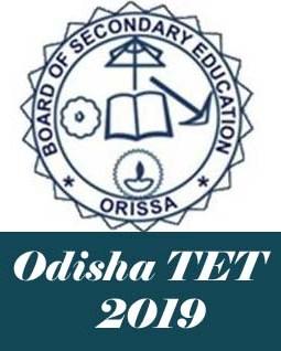 Odisha TET 2019 Notification, Exam date, Online Application form, Eligibility