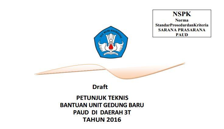 Download Juknis Penyaluran Dana Unit Gedung Baru untuk PAUD TK RA Tahun 2016 Format PDF