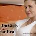 Why Do Girls Wear Bra- My Daily Health Tips