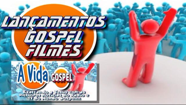 Lançamentos Novos Filmes Gospel 2017 (DVDs Evangélicos Cristãos, Novidades no Cinema/Netflix)