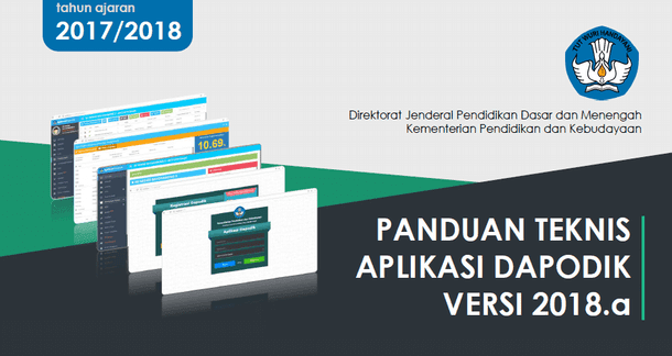 Berikut ini yaitu berkas Panduan Teknis Aplikasi  Panduan Teknis Aplikasi Dapodik Versi 2018.a