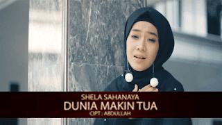 Lirik Lagu Dunia Makin Tua - Shela Sahanaya
