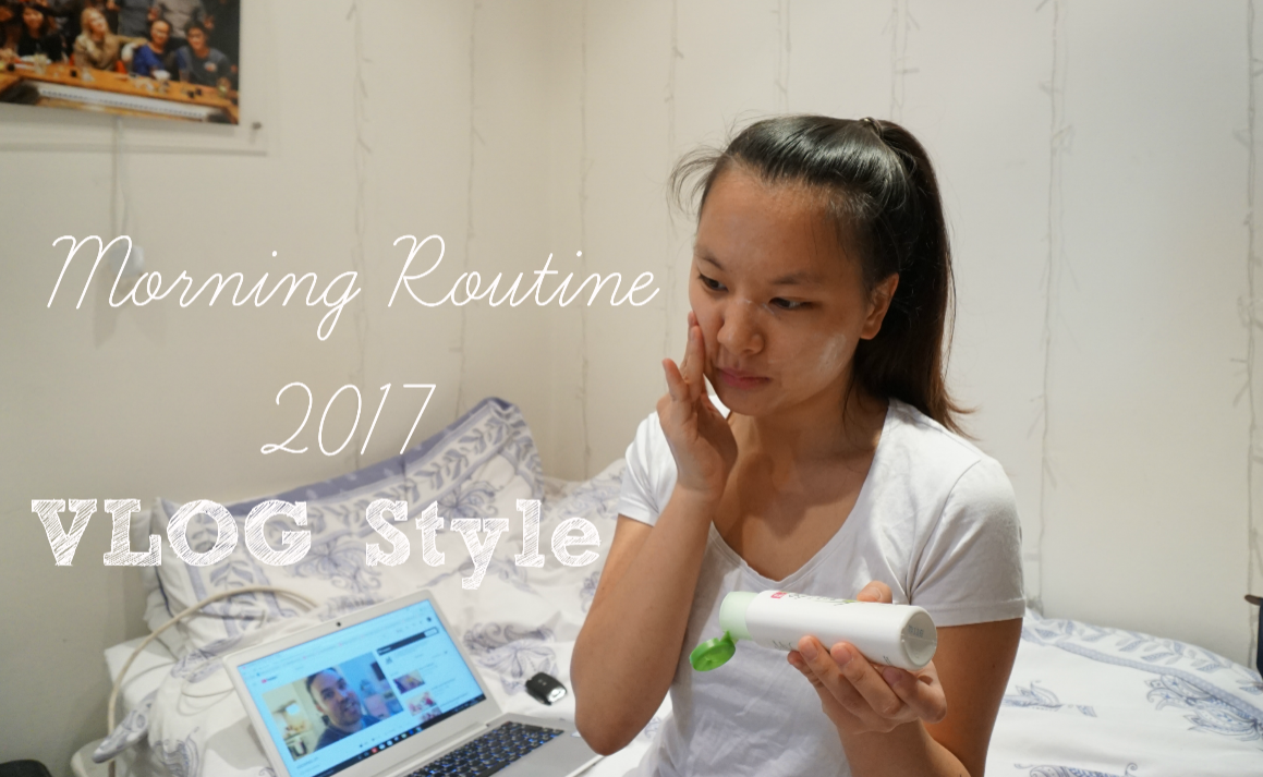 Video | Morning Routine 2017 VLOG Style