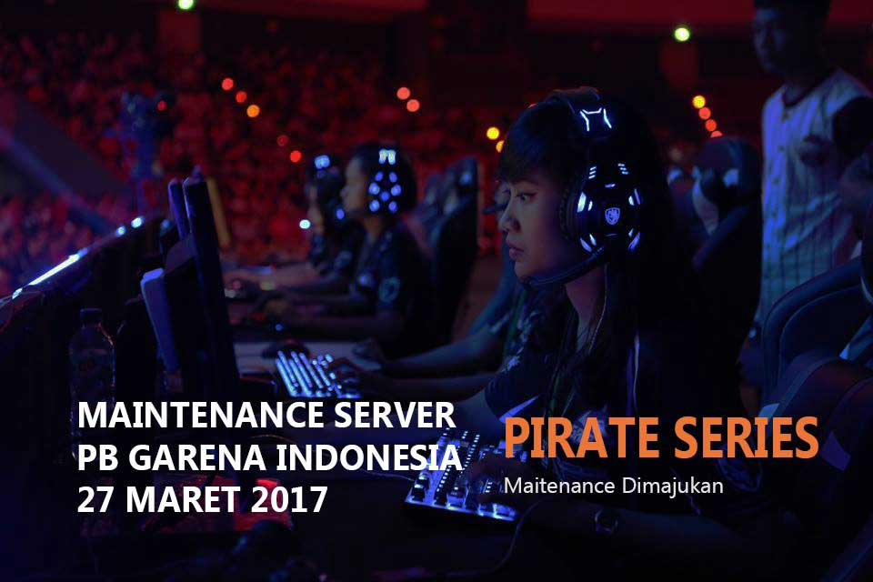 Maintenance Server PB Garena 28 Maret 2017 Dimajukan ke Tanggal 27 Maret 2017