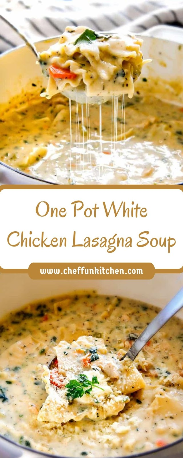 One Pot White Chicken Lasagna Soup