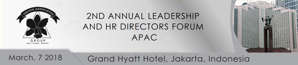 2ND Annual leadership and HR directors Forum APAC 2018