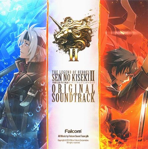 [MUSIC] THE LEGEND OF HEROES: SEN NO KISEKI II ORIGINAL SOUNDTRACK 英雄伝説 閃の軌跡II オリジナルサウンドトラック (2014.1…