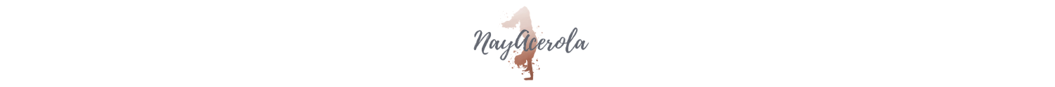 NayAcerola, Fitness for beginners and beauty blog