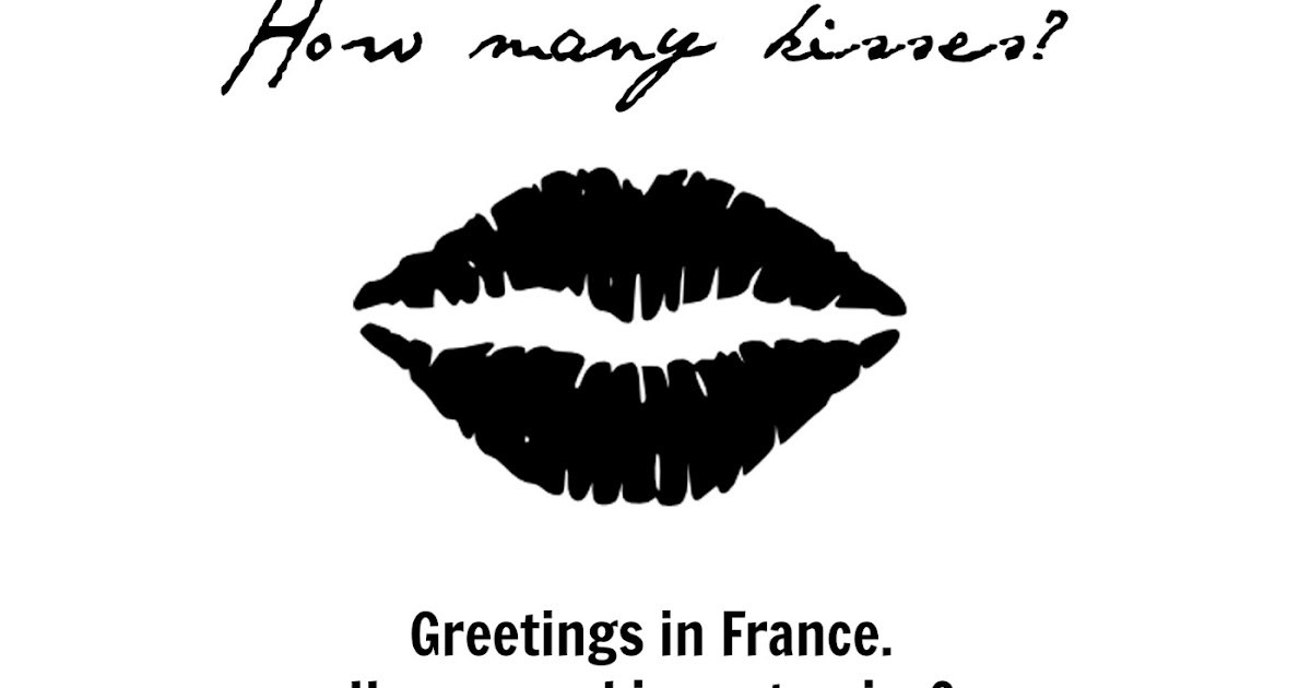 Bisous 1 2 3 4 french greetings how many kisses the piri french greetings how many kisses the piri piri lexicon m4hsunfo