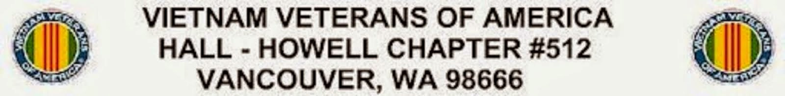 Vietnam Veterans of America Hall-Howell Chapter #512 Vancouver, WA 98666
