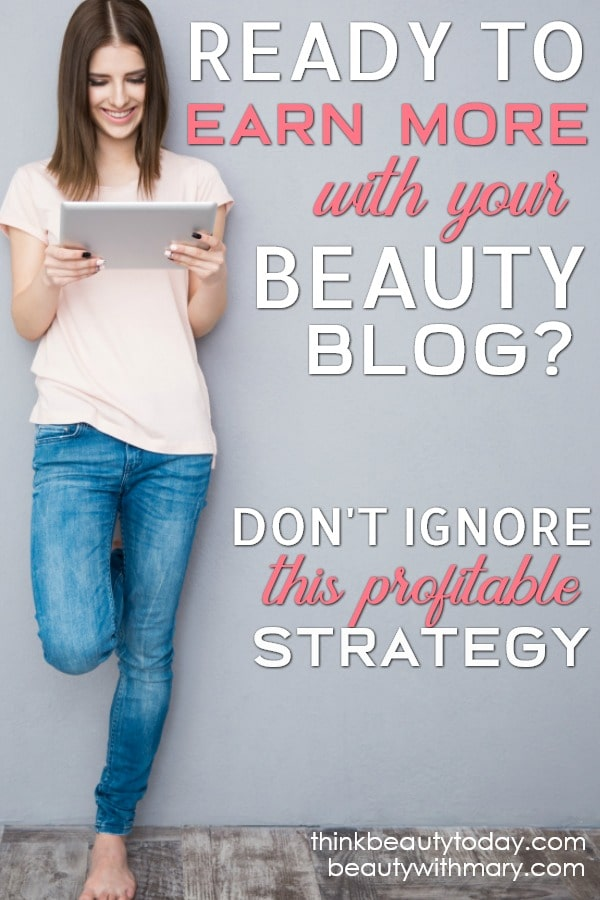 Earn more money with your beauty blog with this profitable strategy! #Beauty #Blog #WorkOnline #Monetization