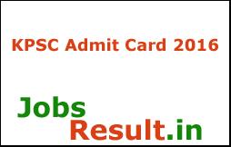 KPSC Admit Card 2016