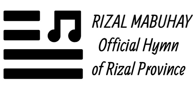 Rizal Provincial Hymn Lyrics