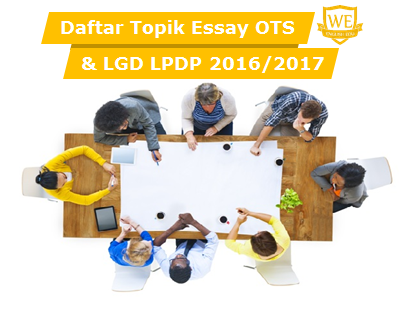 topik on the spot essay lpdp