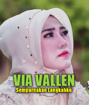 Via Vallen, Album Religi, Lagu Religi, Download Lagu Via Vallen Sempurnakan Langkahku Mp3 Single Terbaru 2018