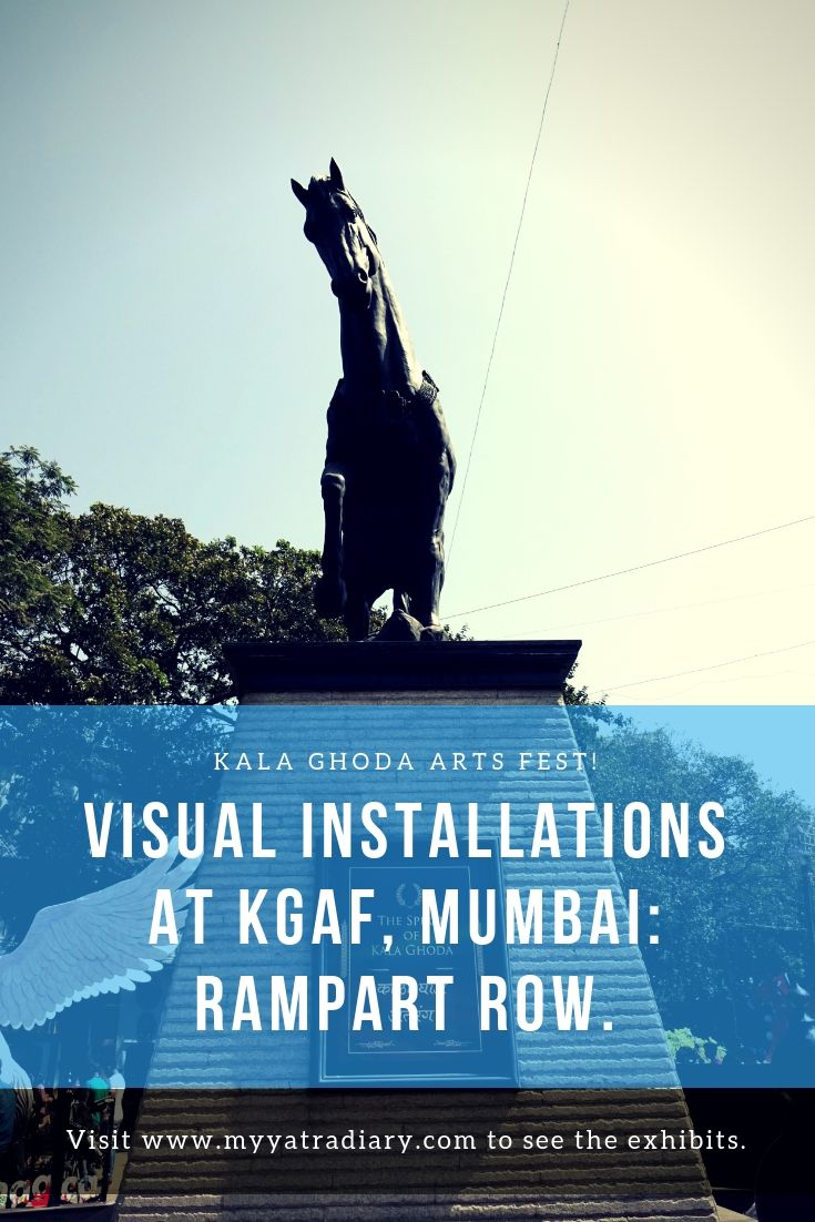 Visual Installations at Kala Ghoda Arts Fest, Rampart Row, Fort.