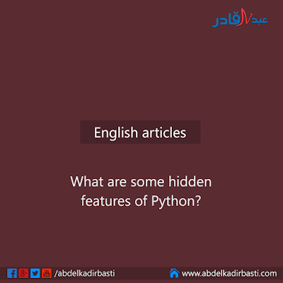 What are some hidden features of Python