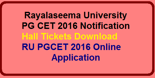 RUPGCET 2016 Online Apply, Rayalaseema University PG CET 2016 Notification, RU CET 2016 Online Application Kurnool University PG Entrance Test 2016, Apply Online on http://www.rupgcet2016.in/. How to Apply the Online apply for Rayalaseema University PG Entrance Test , Fees Details, Examination Date, Hall Tickets. Rayalaseema University announced the PG Entrance Test Notification for the academic year 2016-17. RU PG Courses MSc Physics, chemistry, Mathematics, Botany, Statistics, Zoology CET 2016 Admission Notification. Download Online Application Form of RU PGCET 2016 from main website : http://www.rayalaseemauniversity.ac.in/, RU PGCET 2016 Application Form. /2016/04/a-p-rayalaseema-university-pg-cet-2016Notification-apply-online.html