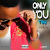 Download Tiki – Only you