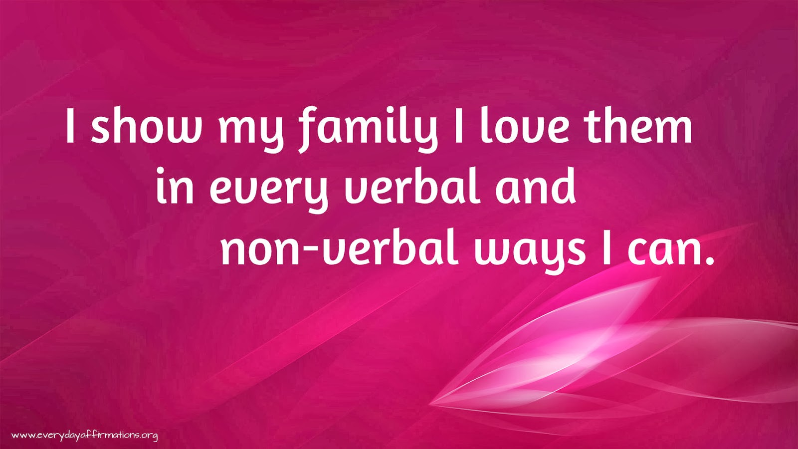 Quotes About Success Wallpaper Affirmations When You Are With Your Family Everyday