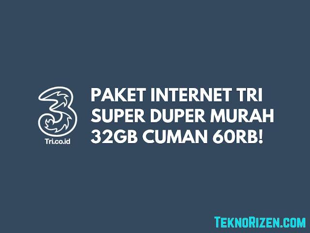 Paket Internet SUPER MURAH Tri 32GB Cuma 60000