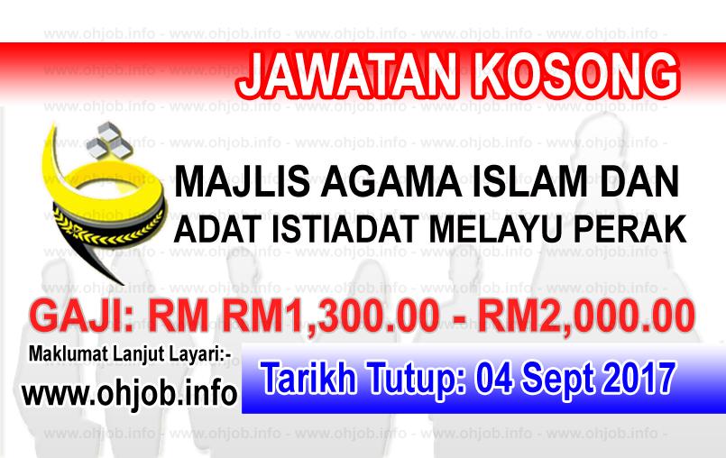 Jawatan Kerja Kosong Majlis Agama Islam dan Adat Melayu Perak - MAIPK logo www.ohjob.info september 2017