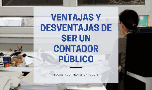 Ventajas y Desventajas de ser Contador Público