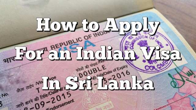 How to Apply for Indian Visa in Sri Lanka