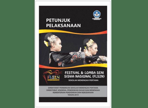 Juklak FLS2N (Festival dan Lomba Seni Siswa Nasional) SMP Tahun 2019