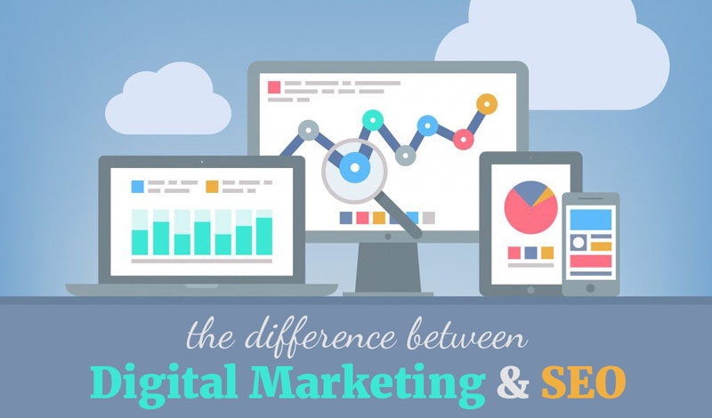 The Difference Between Digital Marketing And SEO