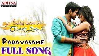 Seethamma Andalu Ramayya Sitralu Movie Songs _ Paravasame Song _ Raj Tarun _ Telugu Filmnagar