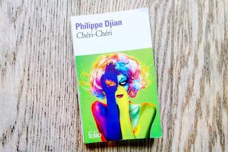 Lundi Librairie : Chéri-Chéri - Philippe Djian