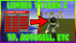 RedBoy LUMBER TYCOON 2 - OFFICIAL EXPLOIT