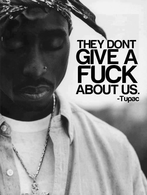 Tupac I Just Don T Give A Fuck 17