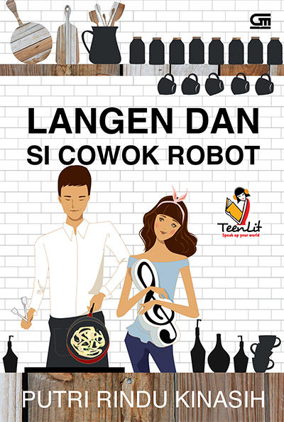 novel langen dan si cowok robot putri rindu kinasih fun ebook